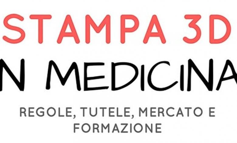Photo of Regole, tutele e mercato della stampa 3D in medicina in convegno a Bologna